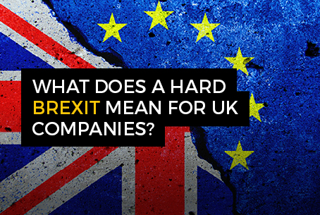 What does a hard Brexit mean for UK companies